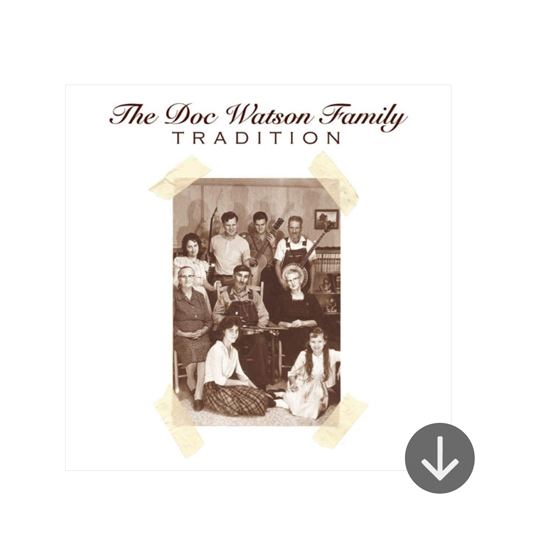 "The Doc Watson Family ""Tradition"""