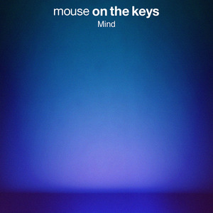 mouse on the keys - Mind