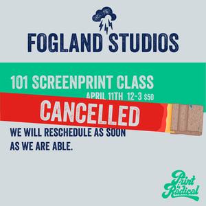 Screen Print 101 - Saturday, April 11, 12-3pm