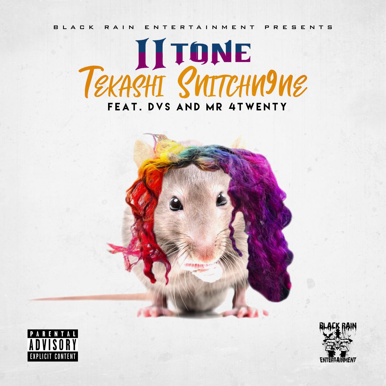II Tone - Tekashi Snitchn9ne