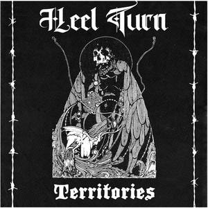 Heel Turn - Territories Ep (Anniversary Lathe /30 SOLD OUT)