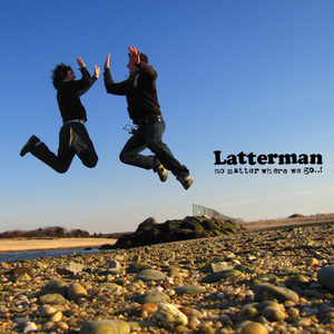 Latterman - No Matter Where We Go..! LP