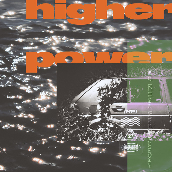 Higher Power - 27 Miles Underwater LP