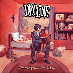 050 The Decline - I'm Not Gonna Lie To You
