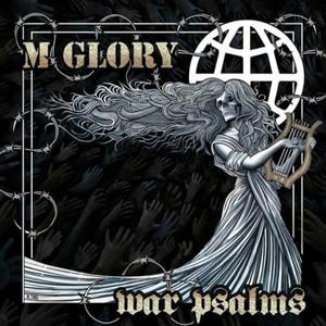 Morning Glory - War Psalms