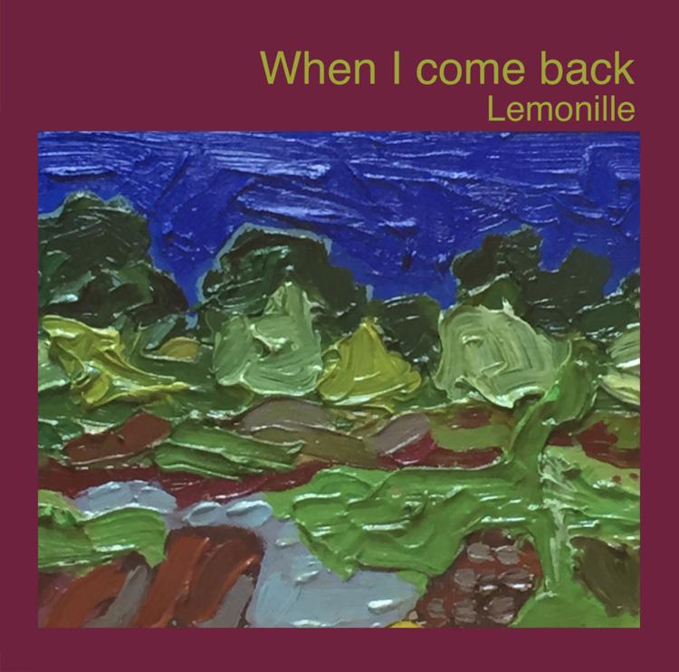 Lemonille - When I Come Back