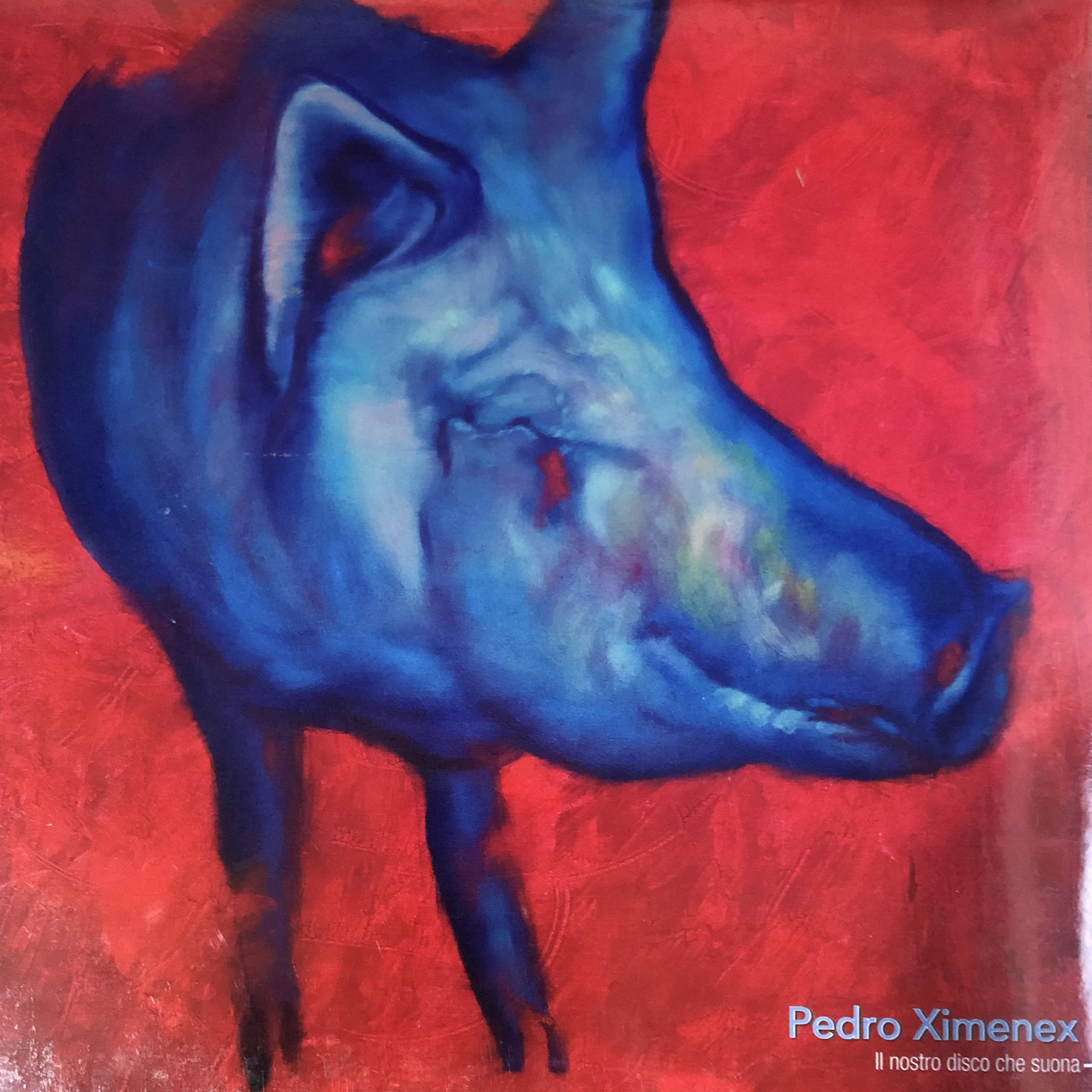 Pedro Ximenex - Il nostro disco che suona LP