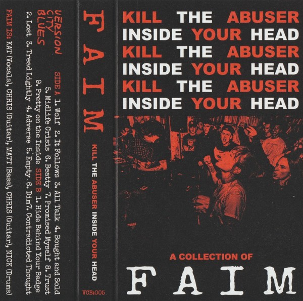 FAIM - Kill The Abuser Inside Your Head - Cassette