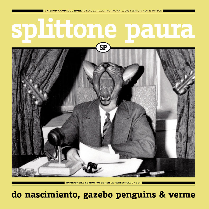 Gazebo Penguins / Verme / Do Nascimiento - Splittone paura LP