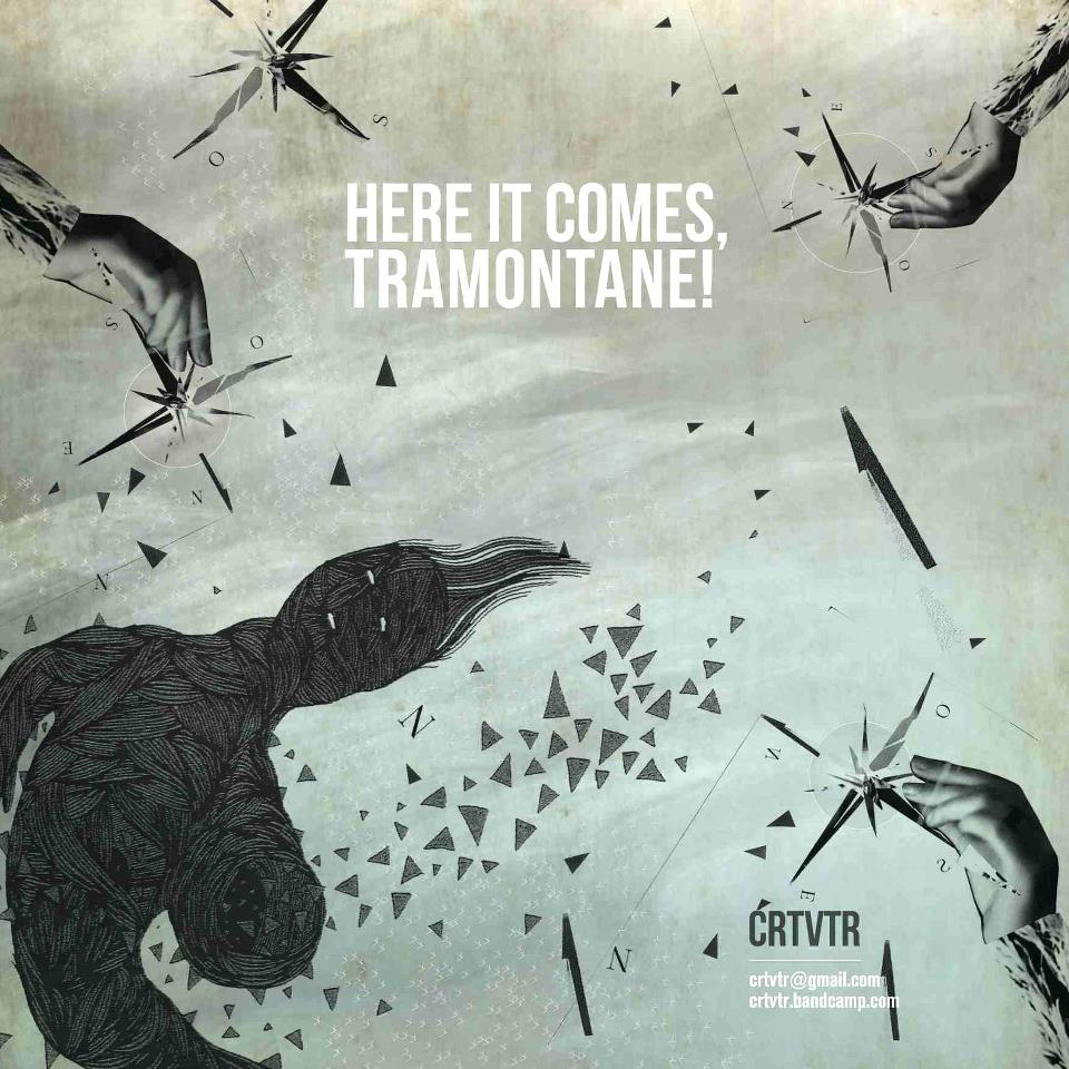 CRTVTR - Here It Comes, Tramontane! CD/LP