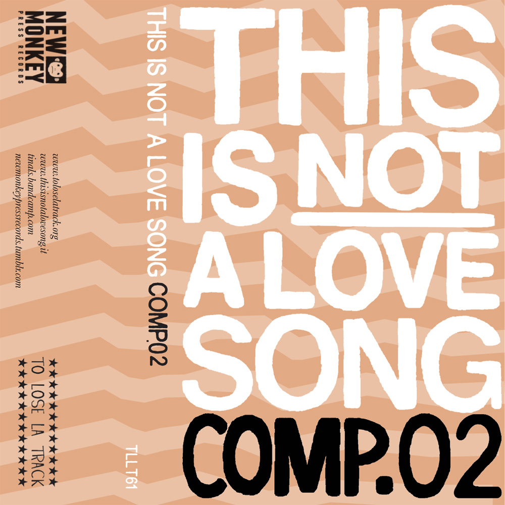 Artisti vari - This Is Not a Love Song COMP.02 MC
