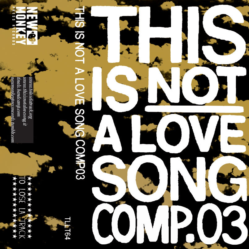 Artisti vari - This Is Not a Love Song COMP.03 MC