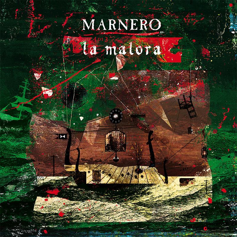 Marnero - La Malora CD/LP