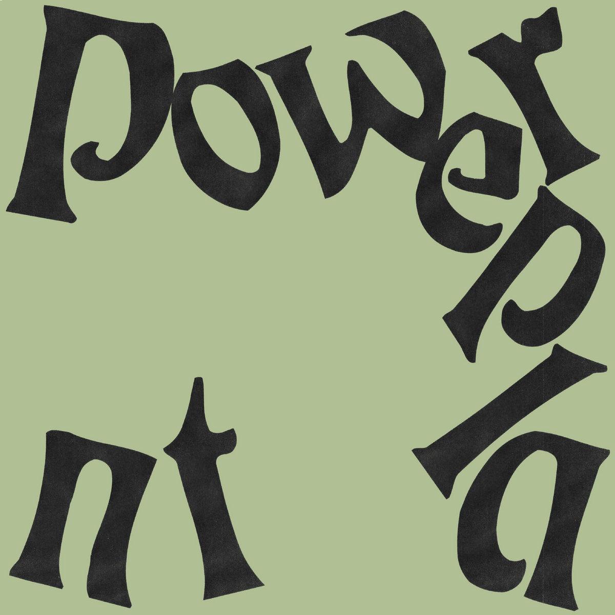 Powerplant - A Spine / Evidence 7