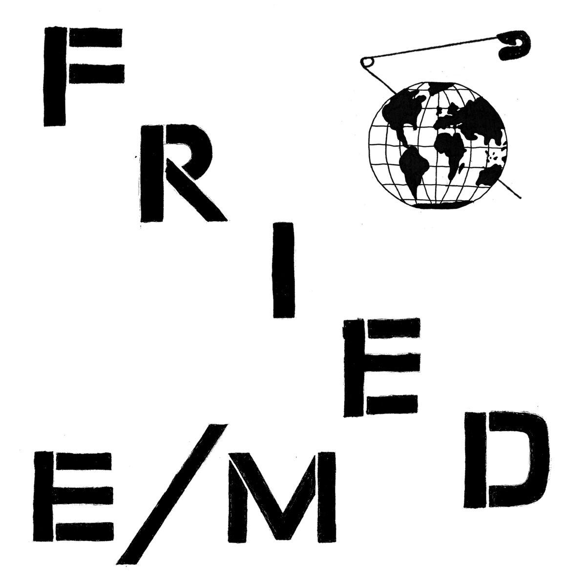 Fried E/M - Modern World LP