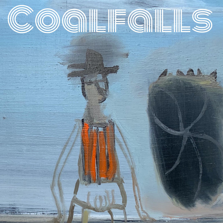 Coalfalls - 'Stephenson Street' b/w 'Coalfalls'