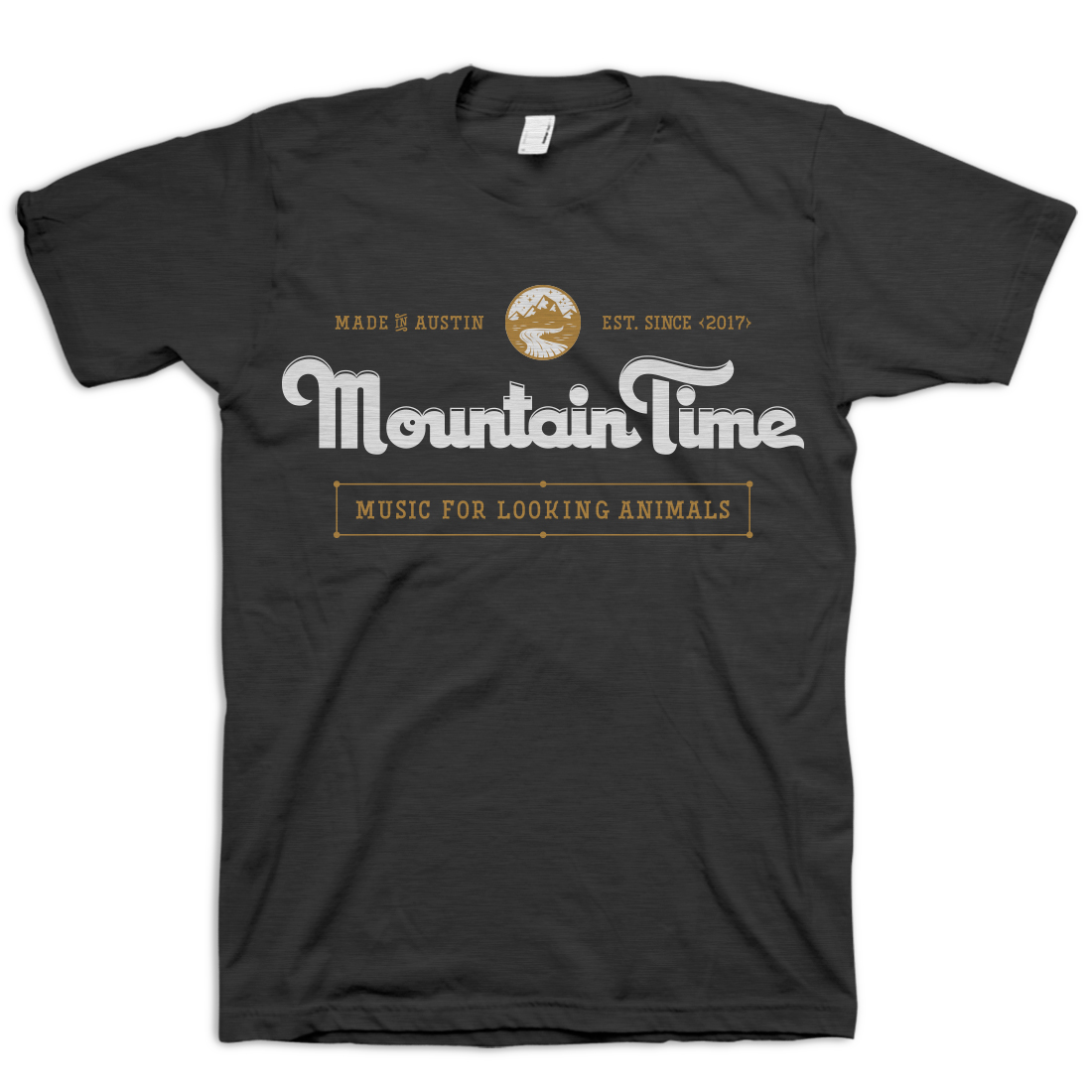 Mountain Time - Music For Looking Animals T-Shirt