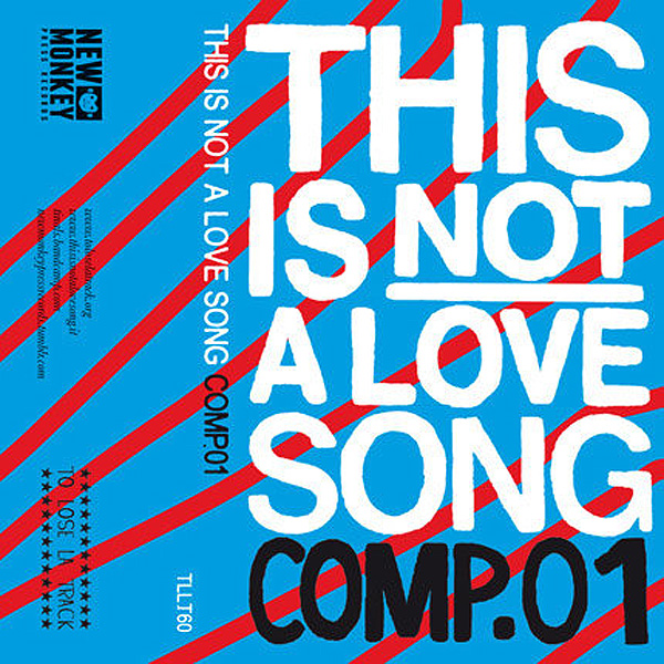 Artisti vari - This Is Not a Love Song COMP.01 MC