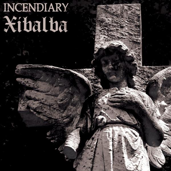 Incendiary / Xiabalba - Split 7