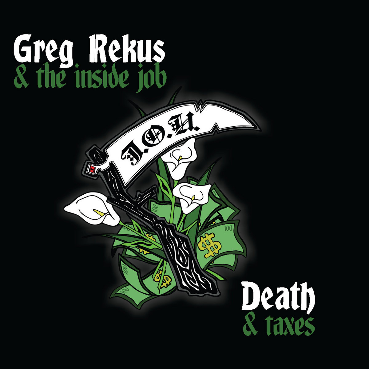 Greg Rekus & the Inside Job - Death & Taxes<br>DISTRO