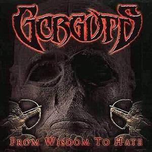 Gorguts - From Wisdom to Hate
