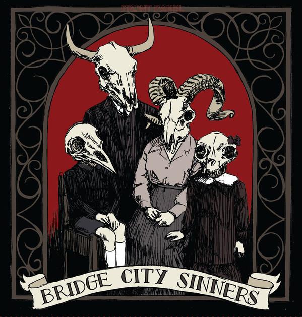 Bridge City Sinners - Bridge City Sinners