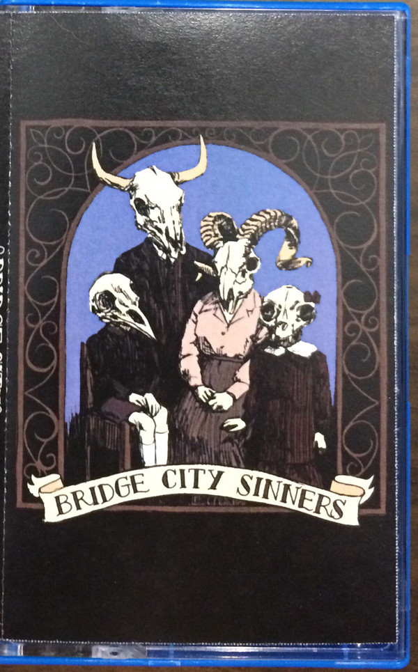 Bridge City Sinners - Bridge City Sinners TAPE