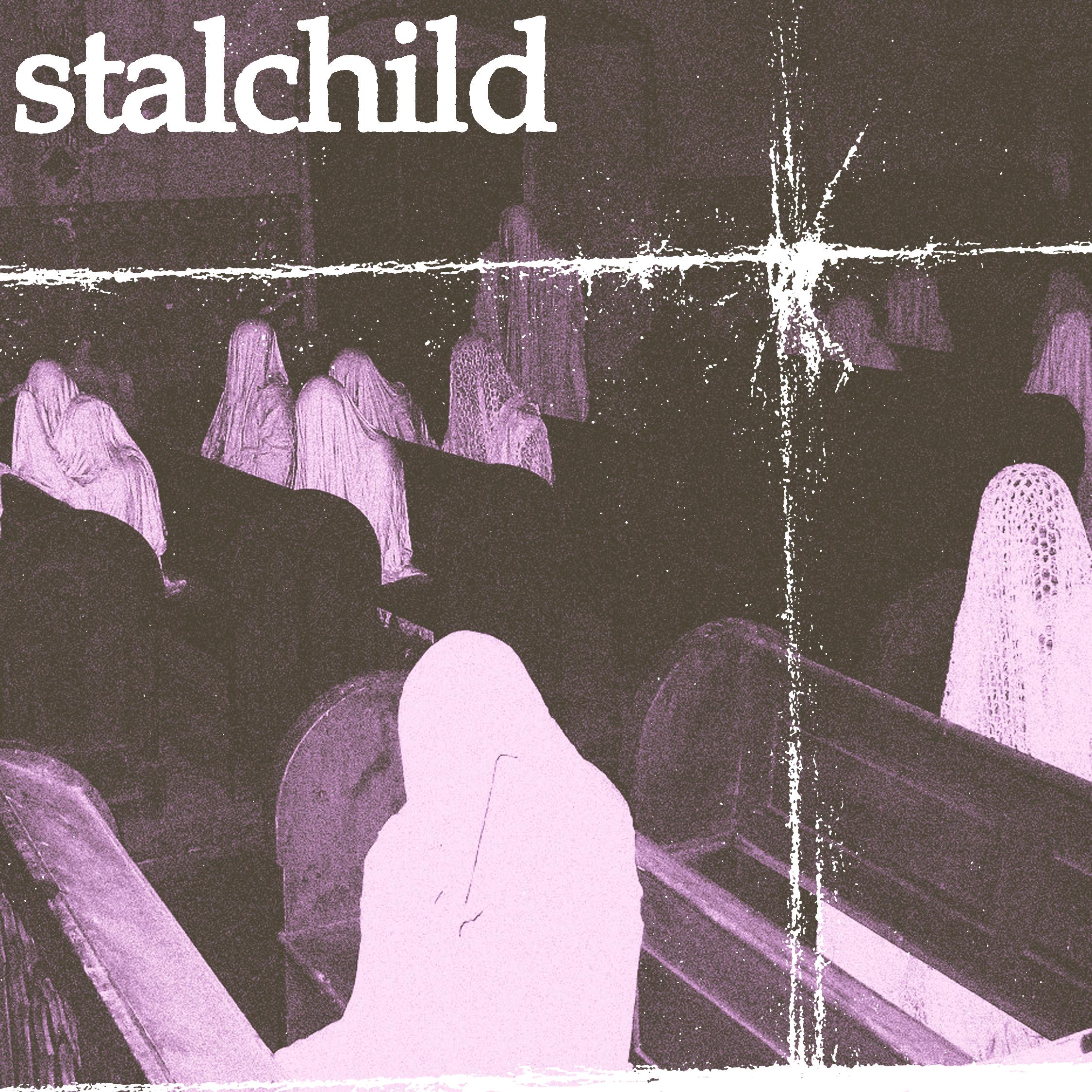Stalchild