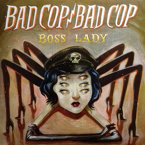 Bad Cop/Bad Cop - Boss Lady (7
