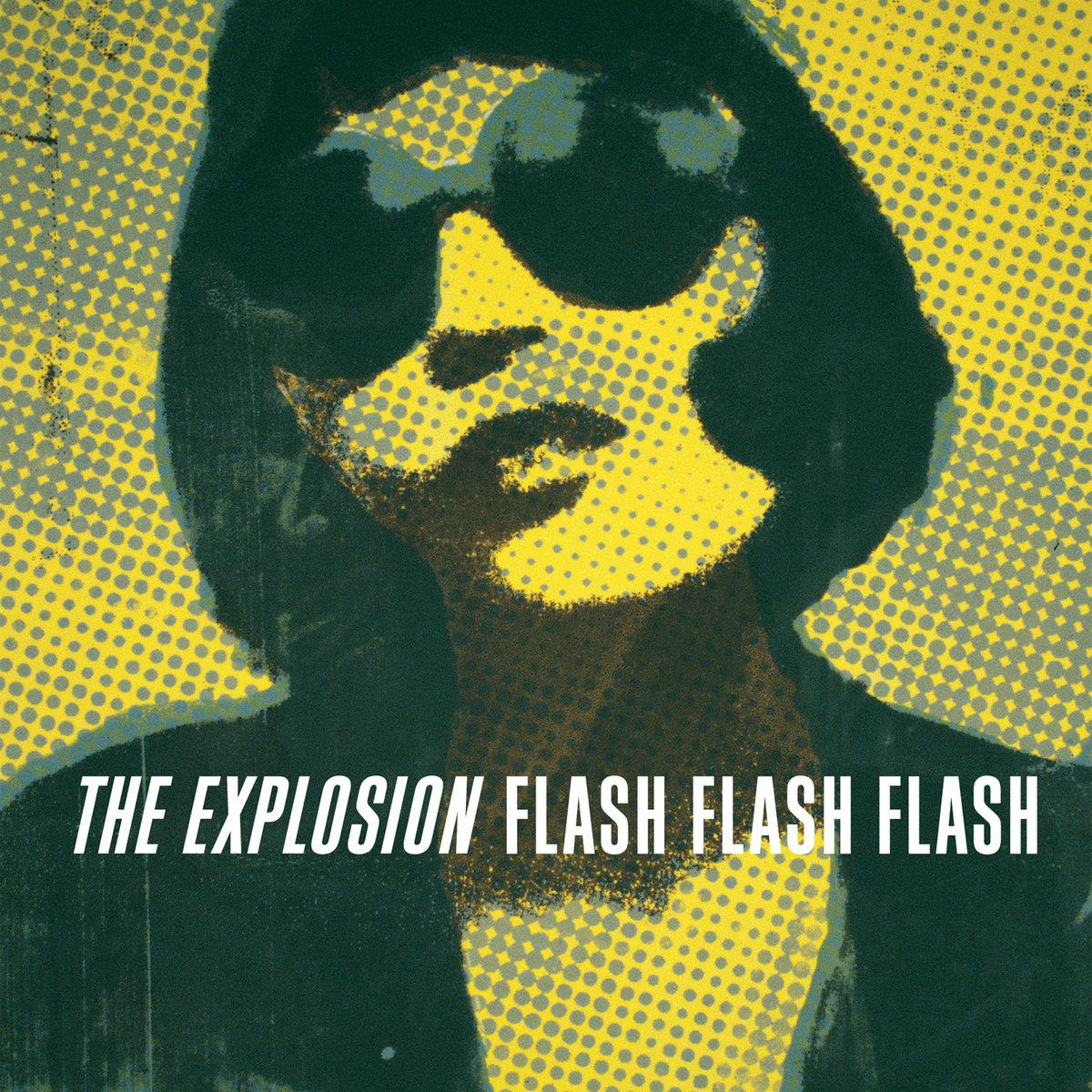 The Explosion - Flash Flash Flash LP