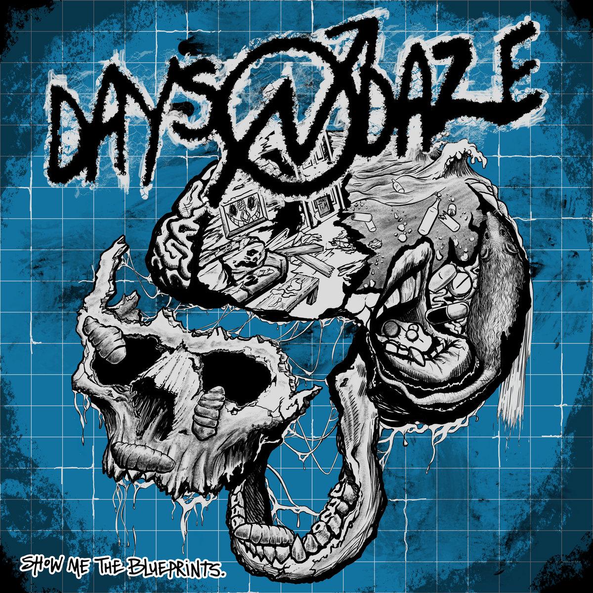 Days N' Daze - Show Me The Blueprints LP