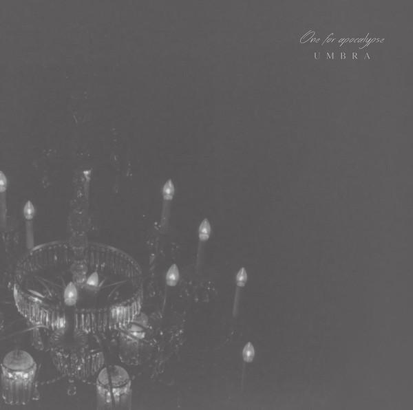 One For Apocalypse – Umbra
