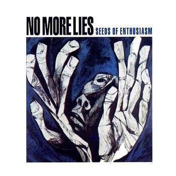 No More Lies ‎– Seeds Of Enthusiasm