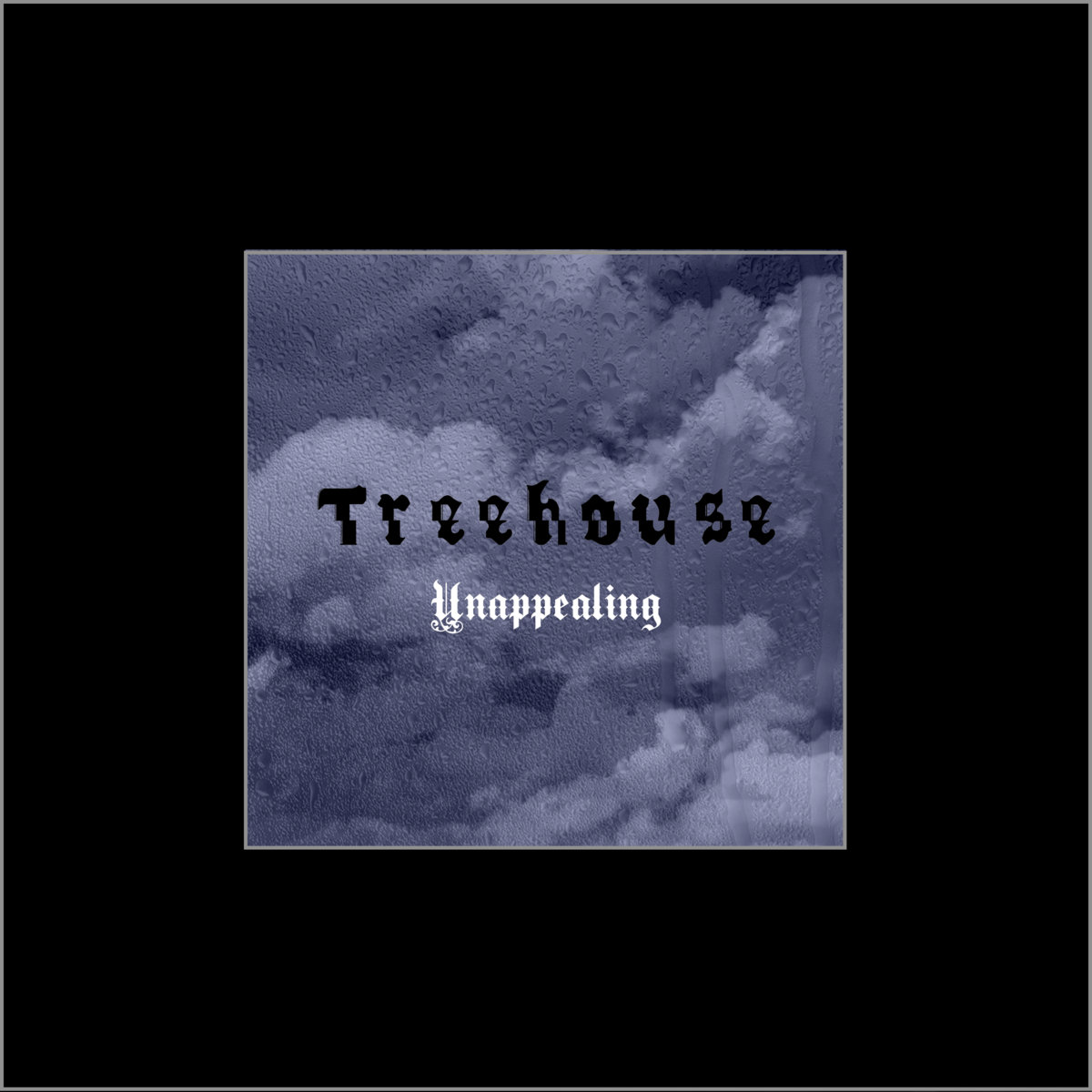 Treehouse - Unappealing