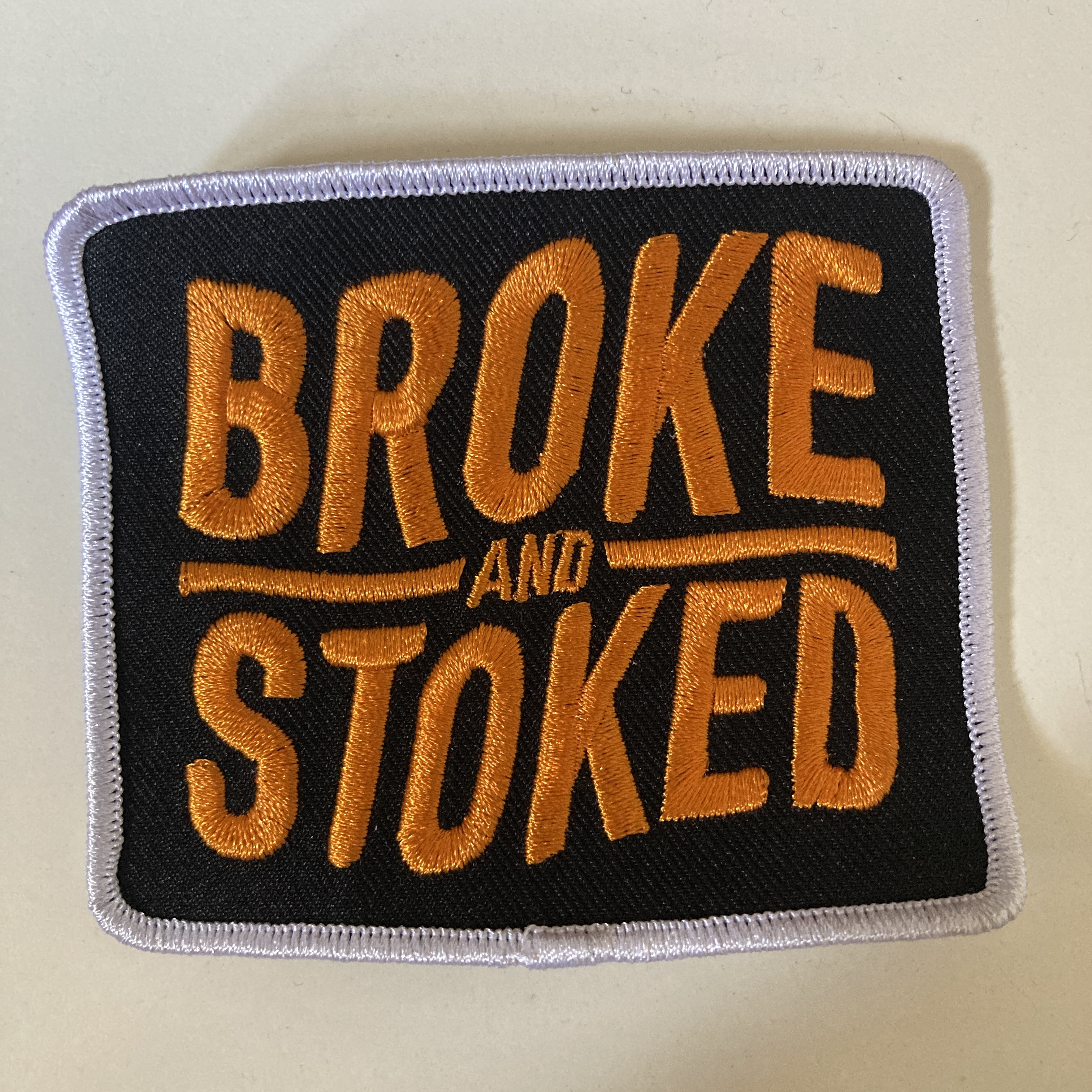 Broke and Stoked - patch Broke & Stoked