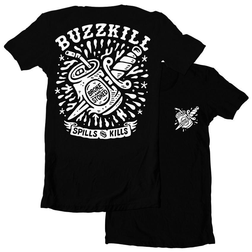 Broke and Stoked - TS Buzzkill