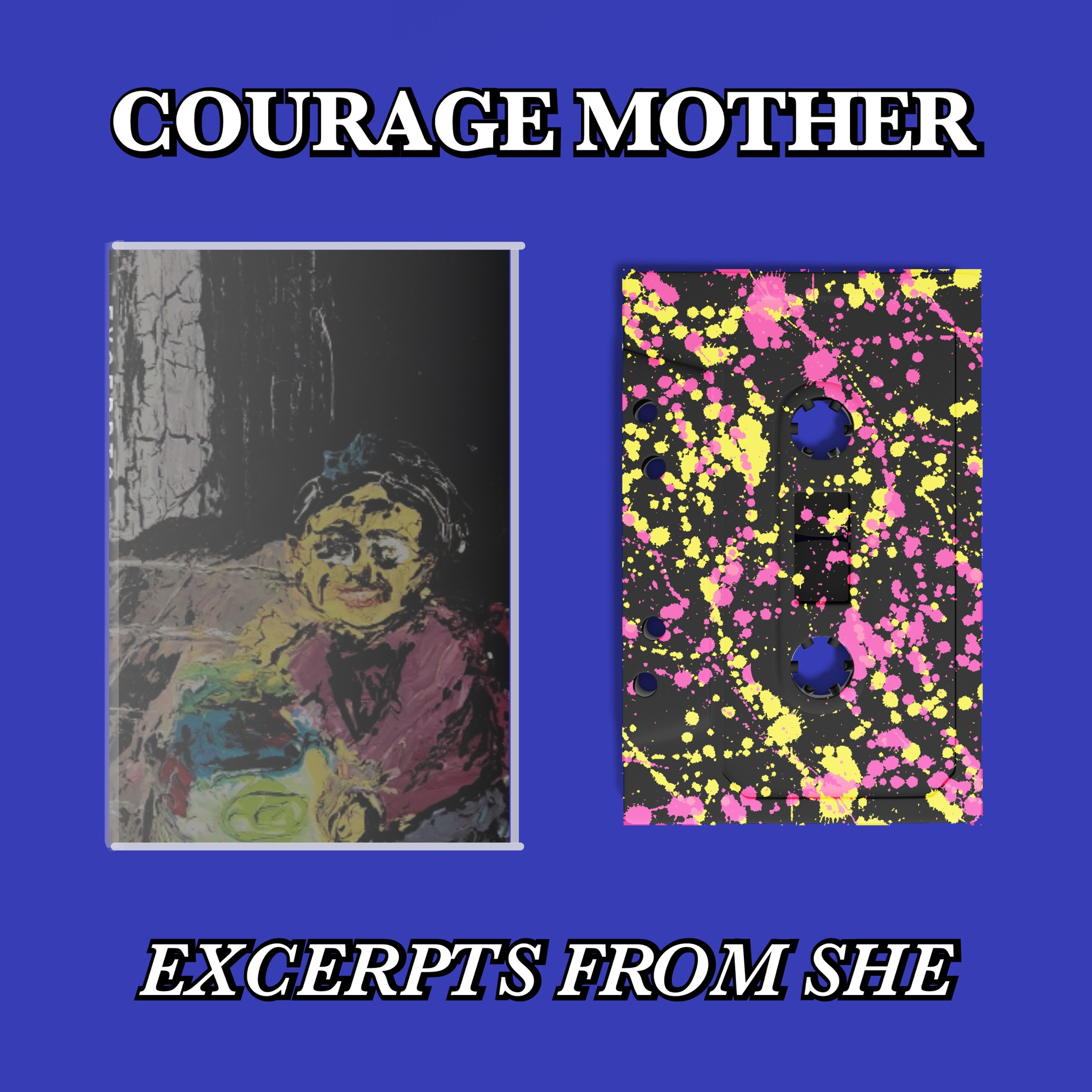 Courage Mother - Excerpts From She