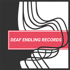 Deaf Endling Records