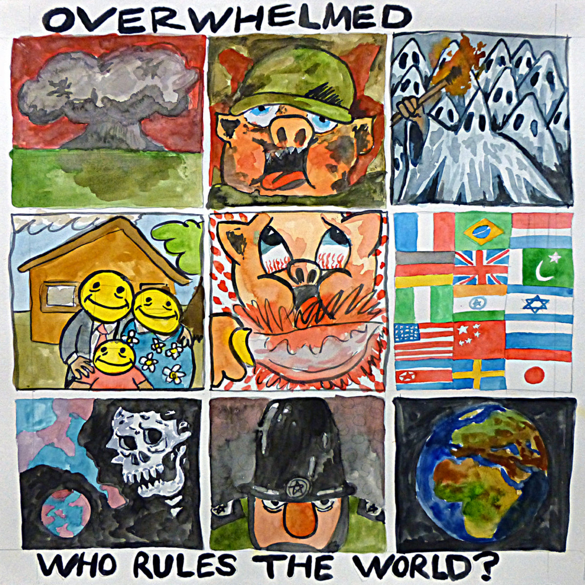Overwhelmed - Who Rules The World 7