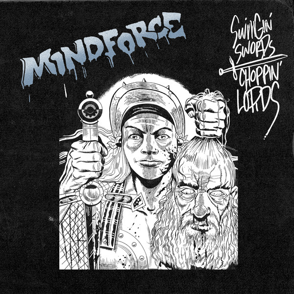 Mindforce - Swingin Swords Choppin Lords 12