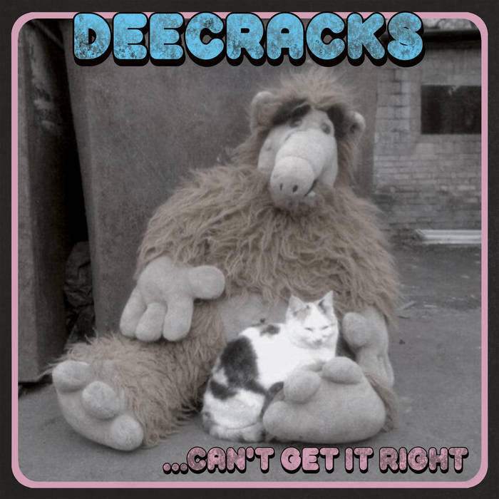 DeeCracks - ... Can't Get It Right