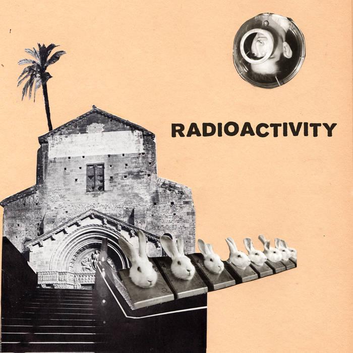 Radioactivity - Infected / Sleep