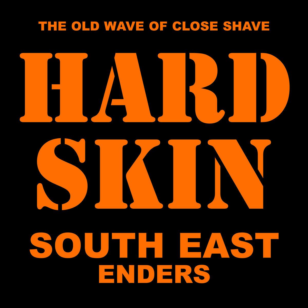 Hard Skin - South East Enders LP