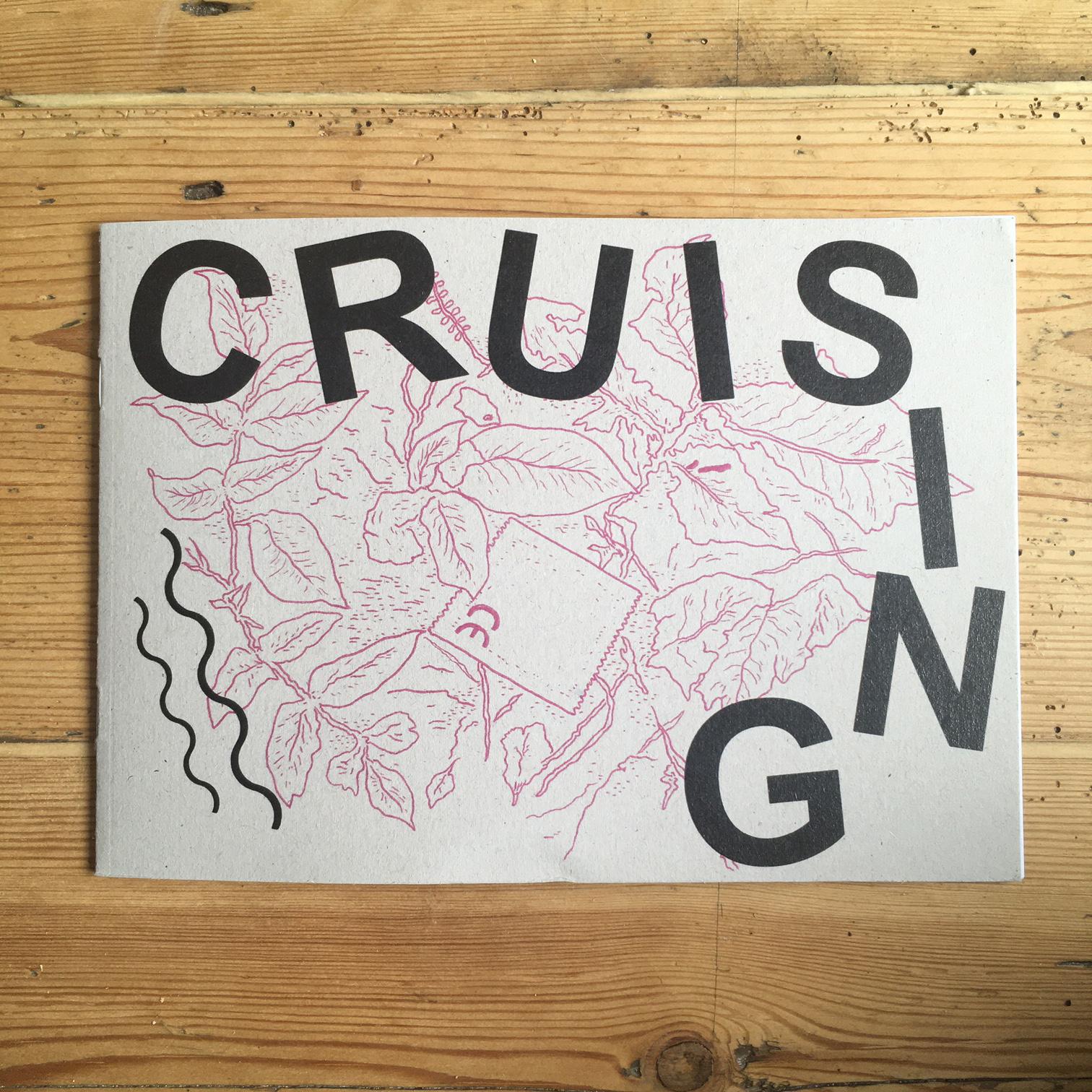 Cruising - A5 zine