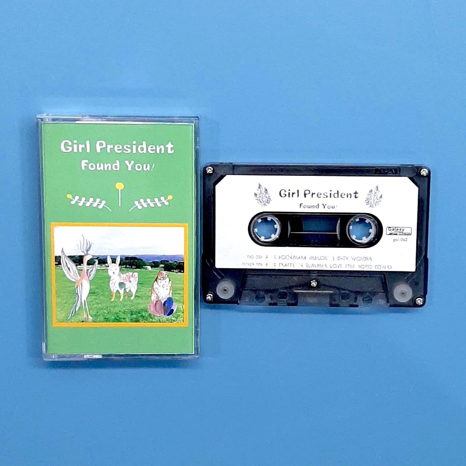 Girl President - Found You! (Galaxy Train)