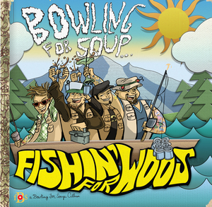 Bowling For Soup - Fishin' For Woos