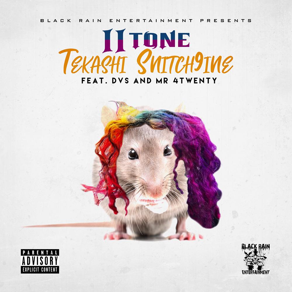 II Tone - Tekashi Snitch9ine