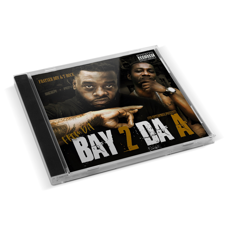 Frayser Boy & T-Rock - From Da Bay 2 Da A (Limited Edition Collector's Package)