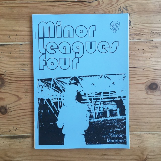 Minor Leagues #3 & #4 - Simon Moreton