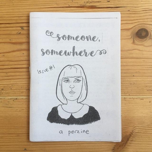 Someone Somewhere #1 - feminist perzine